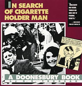 In Search Of Cigarette Holder Man Book
