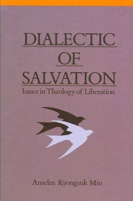Dialectic of Salvation