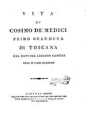 Vita di Cosimo de'Medici primo Gran-Duca di Toscana
