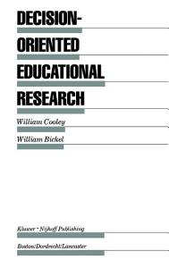 Decision Oriented Educational Research PDF