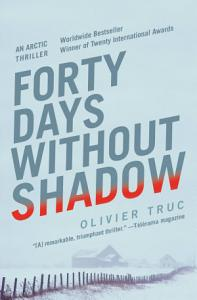 Forty Days Without Shadow Book