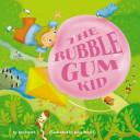 The Bubble Gum Kid