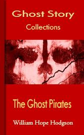 The Ghost Pirates: Ghost Story Collections
