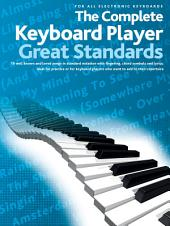 Complete Keyboard Player Great Standards