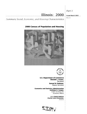 Illinois  2000 Summary Social  Economic  and Housing Characteristics  2000 Census of Population and Housing  PHC 2 15  Part 1  Issued March 2003    PDF