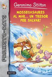 Mossegasaures al mar... un tresor per salvar!: Prehisto-Rats 9