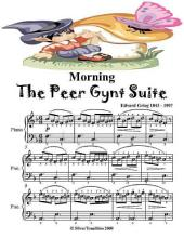 Morning the Peer Gynt Suite - Easy Piano Sheet Music Junior Edition