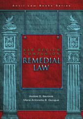 Bar Review Companion: Remedial Law