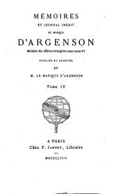 Mémoires et journal inédit du marquis d'Argenson: Volume4