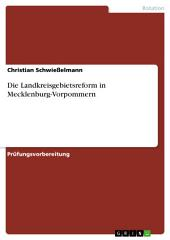 Die Landkreisgebietsreform in Mecklenburg-Vorpommern