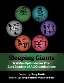Sleeping Giants  A Wake Up Guide for First Line Leaders of All Organizations PDF