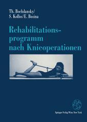 Rehabilitationsprogramm nach Knieoperationen