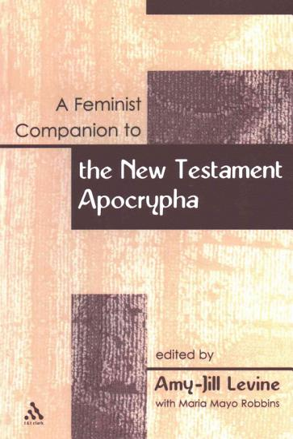 A Feminist Companion to the New Testament Apocrypha PDF