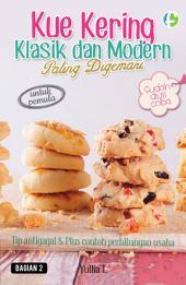 Kue Kering Klasik & Modern Paling Digemari: Bagian 2