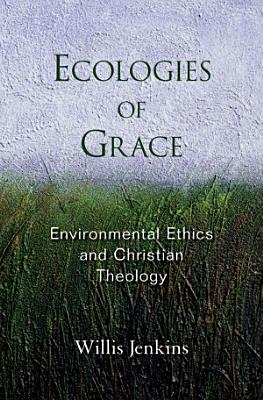 Ecologies of Grace