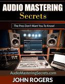 Audio Mastering Secrets
