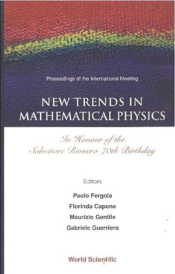 New Trends in Mathematical Physics PDF