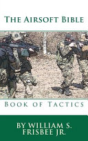 The Airsoft Bible