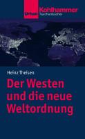 Der Westen und die neue Weltordnung PDF