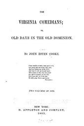 The Virginia Comedians: Or, Old Days in the Old Dominion