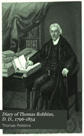 Diary of Thomas Robbins, D. D., 1796-1854: Volume 2