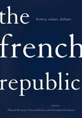 The French Republic: history, values, debates