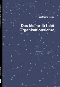 Das kleine 1x1 der Organisationslehre PDF