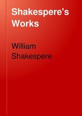 Shakespere's Works