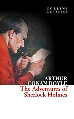 The Adventures of Sherlock Holmes  Collins Classics