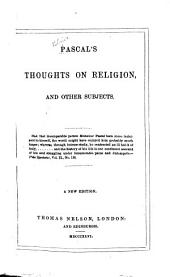 Thoughts on Religion & Other Subjects [with Pious Reflections for Every Day in the Month & Prayers by Fénelon.].