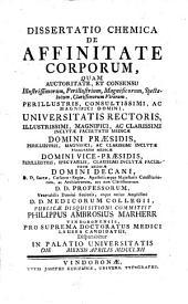 Dissertatio chemica de affinitate corporum. -Vindobonae, Kurzböck 1762