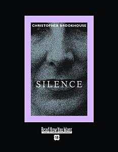 Silence  EasyRead Super Large 18pt Edition  Book
