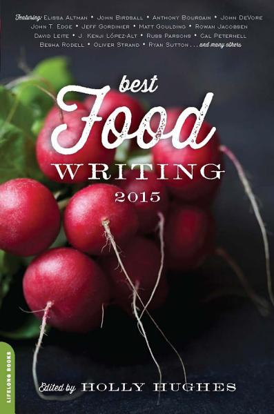 Download Best Food Writing 2015 Book