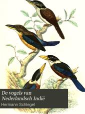 De vogels van Nederlandsch Indiē: Volumes 1-3