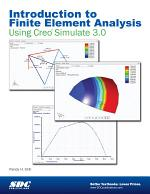 Introduction to Finite Element Analysis Using Creo Simulate 3.0