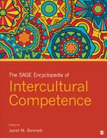 The SAGE Encyclopedia of Intercultural Competence PDF
