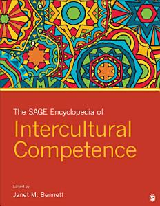 The SAGE Encyclopedia of Intercultural Competence Book