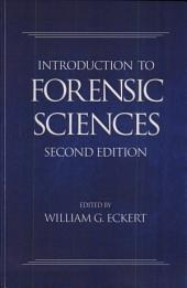 Introduction to Forensic Sciences, Second Edition: Edition 2