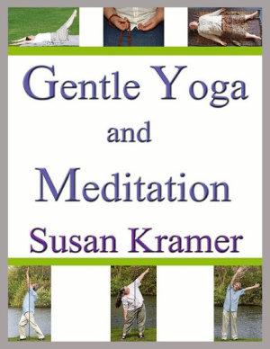 Gentle Yoga and Meditation PDF