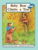 Baby Bear Climbs a Tree