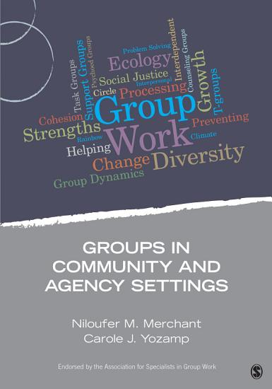 Groups in Community and Agency Settings PDF