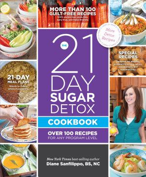 The 21 Day Sugar Detox Cookbook
