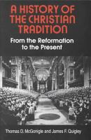 A History of the Christian Tradition  From the Reformation to the present PDF