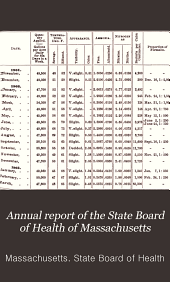 Annual Report of the State Board of Health of Massachusetts: Volume 34