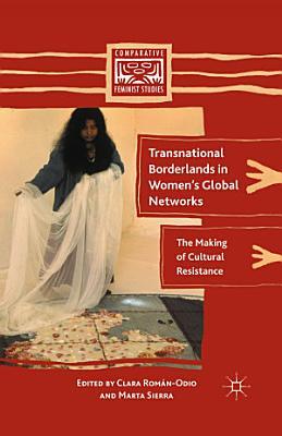 Transnational Borderlands in Women   s Global Networks