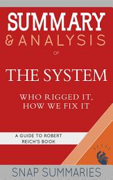Summary & Analysis of The System
