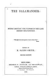 The salamander: found amongst the papers of the late Ernest Helfenstein [pseud.] ...