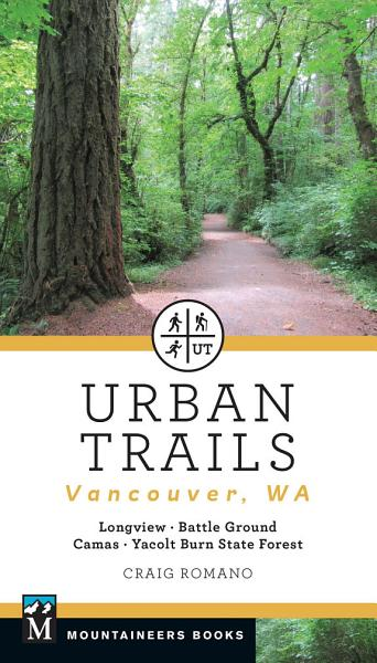 Download Urban Trails  Vancouver  Washington Book