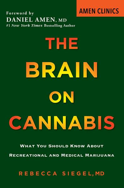 Download The Brain on Cannabis Book