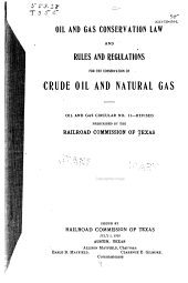 Oil and Gas Conservation Law and Rules and Regulations for the Conservation of Crude Oil and Natural Gas